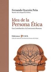 Idea de la Persona Ética. Una Contribución a la Convivencia Humana