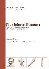 Planisferio Humano. Punto de encuentro entre el Arte y las Ciencias Morfológicas