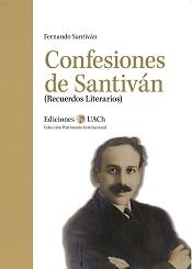 Confesiones de Santiván. Recuerdos Literarios
