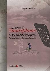 ¿Derrotó el smartphone al movimiento ecologista?