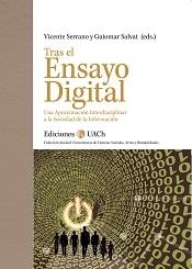 Tras el Ensayo Digital. Una Aproximación Interdisciplinar a la Sociedad de la Información.
