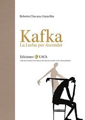 Kafka. La Lucha por Ascender